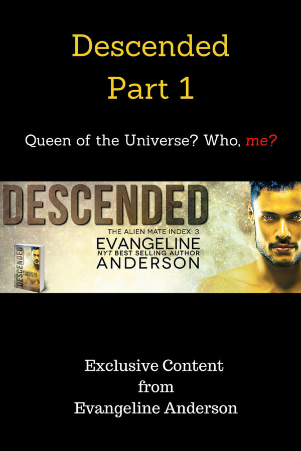Descended Part 1: Queen of the Universe? Who, me?