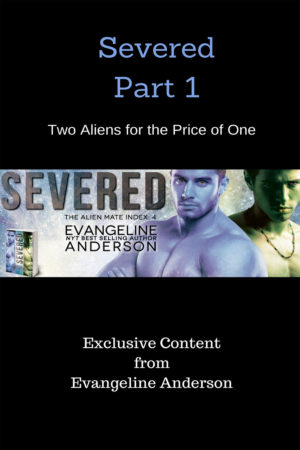 Severed Part 1: Two Aliens for the Price of One