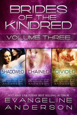 Brides of the Kindred Volume Three