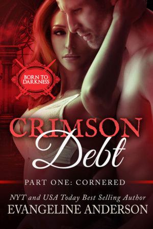 Crimson Debt — Part 1: Cornered