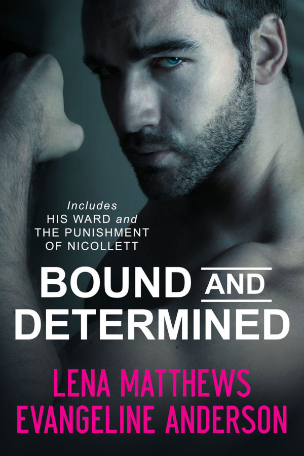 Bound and Determined