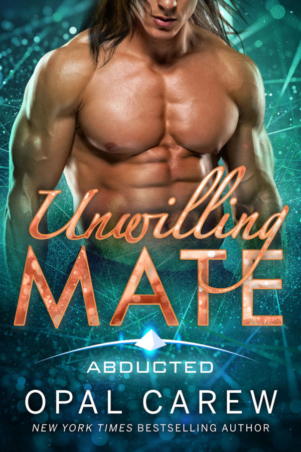 Unwilling Mate by Opal Carew