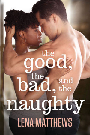 The Good, the Bad, and the Naughty